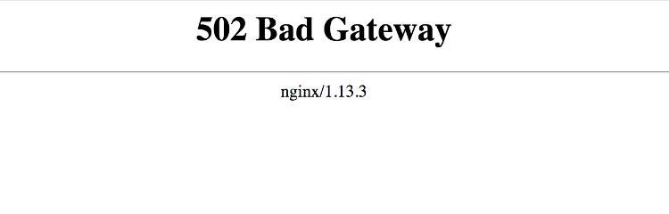 502 bad gateaway