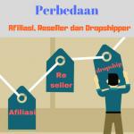 perbedaan-afiliasi-reseller-dropshipper
