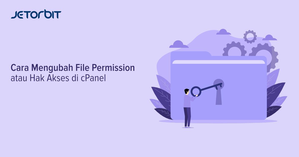 Cara Mengubah File Permission atau Hak Akses di cPanel