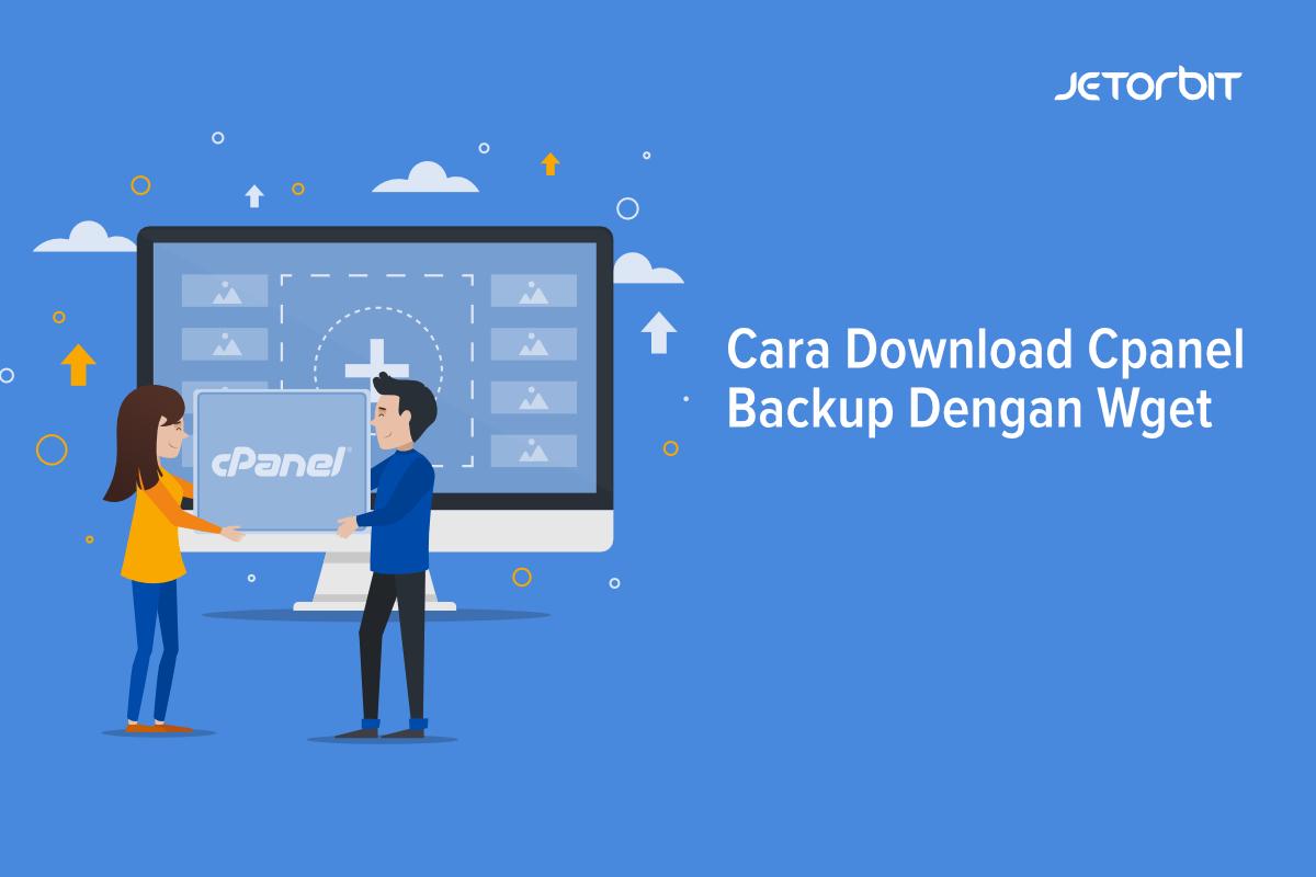 Cara Download Cpanel Backup Dengan Wget