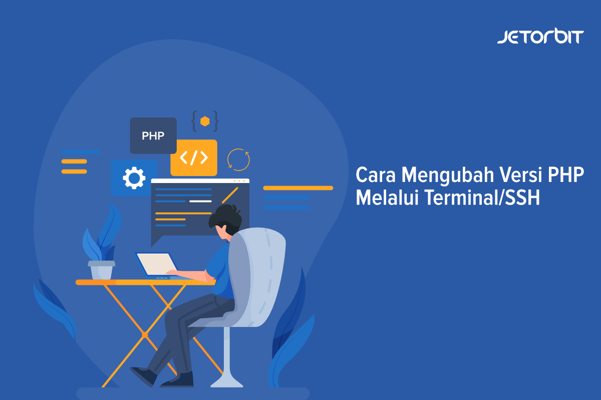 Cara Mengubah Versi PHP Melalui TerminalSSH