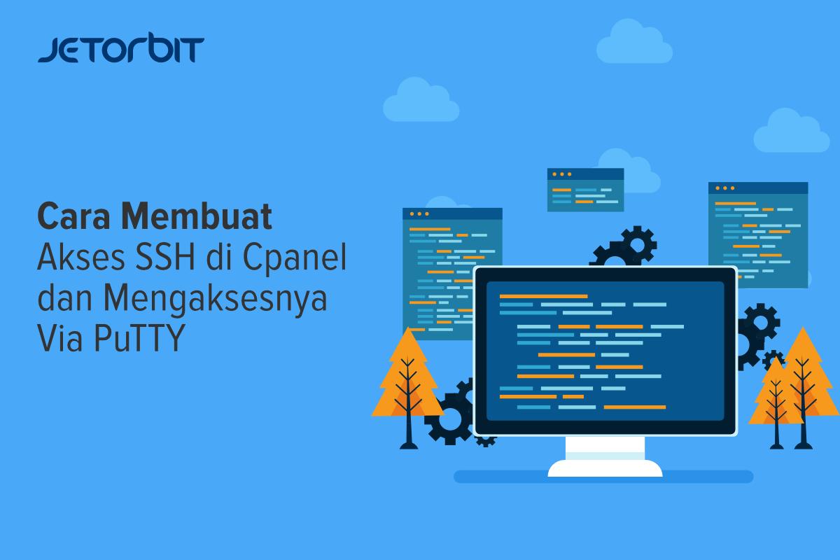 Cara Membuat Akses SSH di cPanel dan Mengaksesnya via PuTTY