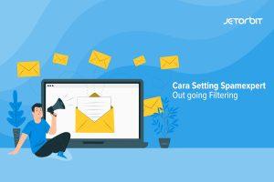 Cara Setting Spamexpert Outgoing Filtering